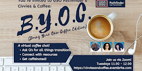 """""""Civvies & Coffee"""" - A Tuesday Virtual Q&A Chat with USO Pathfinder tickets"""
