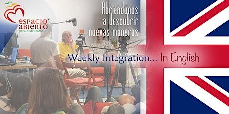 ESPACIO ABIERTO:Integración Semanal IN ENGLISH dom 7 de junio de 5 a 6 AM entradas