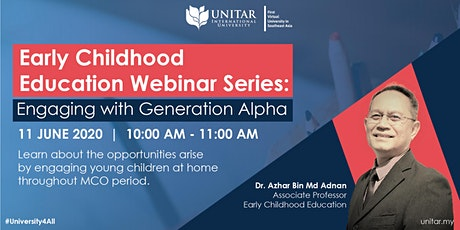 Early Childhood Education Webinar Series: Engaging with Generation Alpha tickets