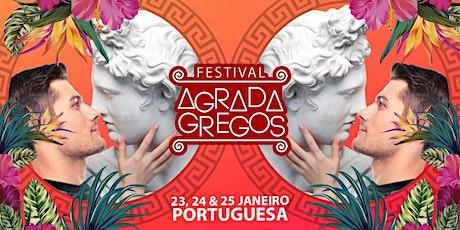 Festival Agrada Gregos 2021 na Portuguesa • 50 atrações • 3 dias tickets