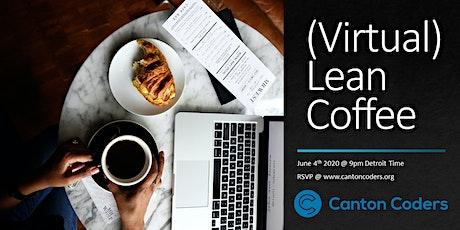 (Virtual) Lean Coffee tickets