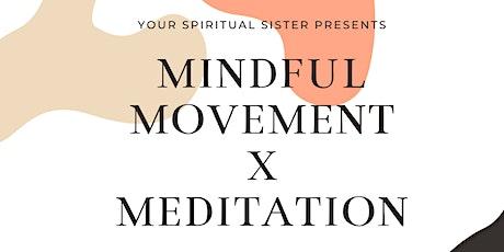 Mindful Movement x Meditation tickets