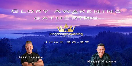 Glory Awakening Gathering w. Jeff Jansen tickets