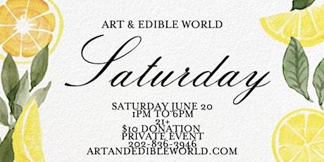 Art & Edible World Saturday tickets