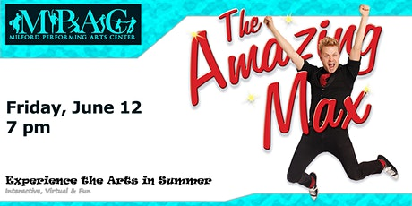 MPAC presents: The Amazing Max tickets
