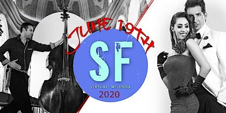 San Francisco Virtual Milonga tickets
