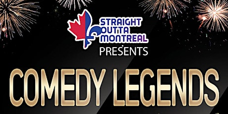 Comedy Legends ( Stand Up Comedy Show ) Montreal Comedy Club tickets