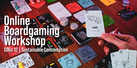 [LOOP] Online Boardgame Workshop - Consumerism, Sustainability, & Happiness tickets