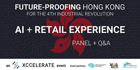 Future-Proofing RETAIL for the 4th Industrial Revolution tickets