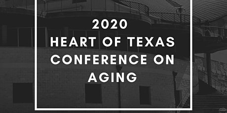 Heart of Texas Conference on Aging 2020 tickets