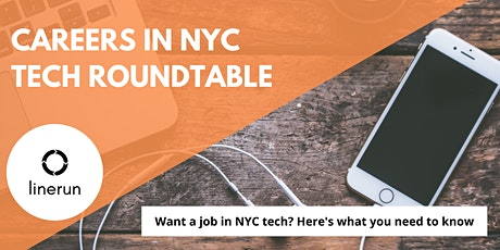 Careers in NYC Tech Roundtable  | How to get a job in NYC Tech tickets