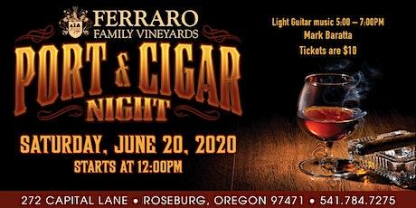 Port  & Cigar Night at Ferraro Family Vineyards tickets