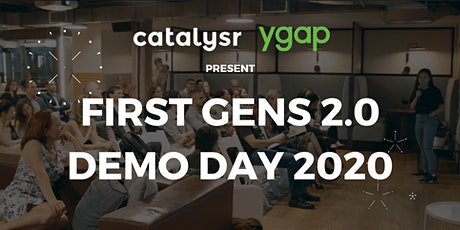 First Gens 2.0 Demo Day 2020 Presented by Catalysr & ygap tickets