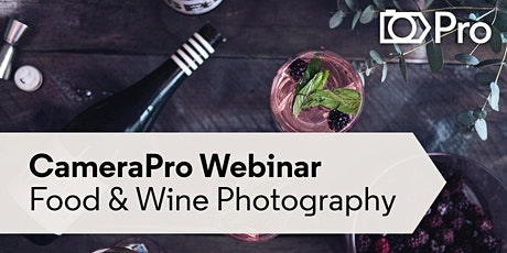Webinar: Food and Wine Photography tickets