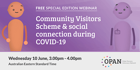 Community Visitors Scheme & social connection during COVID-19 tickets