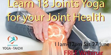 FREE Webinar by Body & Brain Yoga Tai Chi, Learn 18 Joint Yoga tickets