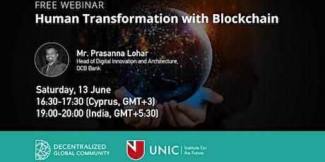 Human Transformation with Blockchain Webinar tickets