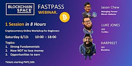 [Webinar]  FastPass - Online Workshop for Cryptocurrency Beginners tickets