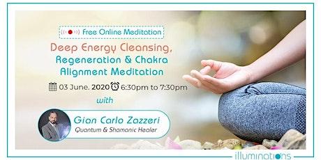 Free Online Meditation! Deep Energy Cleansing, Regeneration tickets