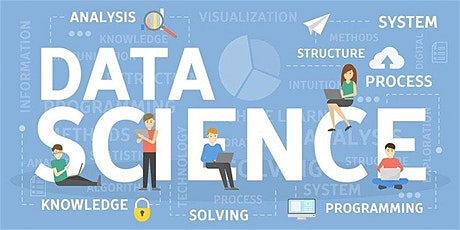 4 Weeks Data Science Training in San Marcos | June 8, 2020 - July 1, 2020 tickets