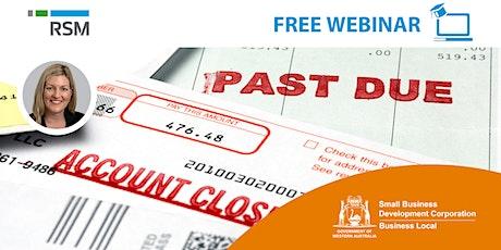 Getting Paid on Time & Reducing Bad Debts (Pilbara) tickets