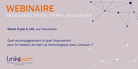 Lancer sa startup techno avec Linksium billets