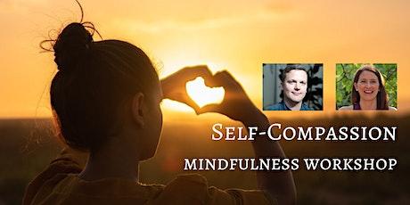ONLINE Mindfulness Self-compassion  Workshop (Live) tickets