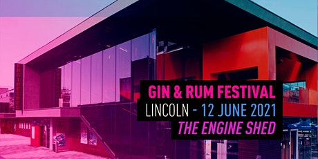 The Gin & Rum Festival - Lincoln - 2021 tickets