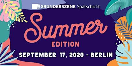 Gründerszene Spätschicht Berlin - Summer Edition - 17.09.2020 tickets