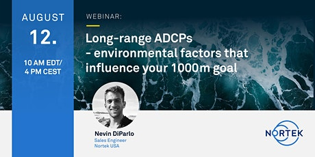 Long-range ADCPs - environmental factors that influence your 1000m goal tickets