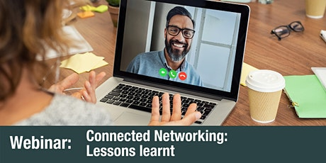 Connected Networking: Lessons learnt tickets