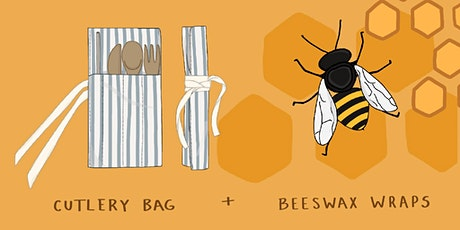 Sustainability workshop: Beeswax wraps and Cutlery Bag tickets