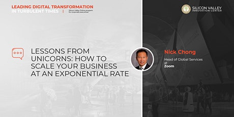 LESSONS FROM UNICORNS: HOW TO SCALE YOUR BUSINESS AT AN EXPONENTIAL RATE? tickets
