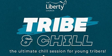 Tribe & Chill tickets
