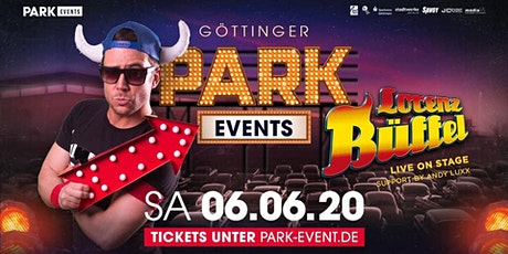 Lorenz Büffel *live* • Megapark Drive In Edition • Park Events Göttingen Tickets