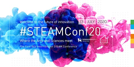 The First BCU International STEAM Conference 2020 tickets