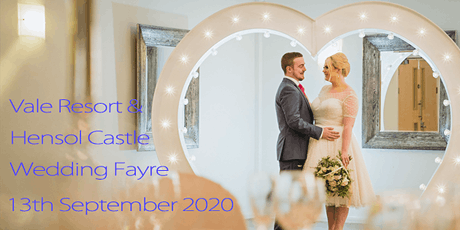 The Vale Resort and Hensol Castle Wedding Fayre 13 September 2020 tickets