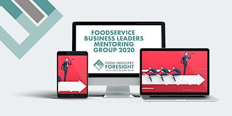 Foodservice Business Leaders Webinar - July 2020 tickets
