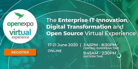 OpenExpo Virtual Experience #Innovation #DigitalTransformation #OpenSource tickets