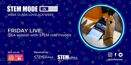 STEM MODE IN - Week 12: Friday Live (Instagram) tickets