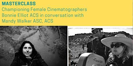 WIFT Virtual -Bonnie Elliott ACS in Conversation with Mandy Walker ASC, ACS tickets