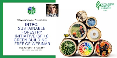 Sustainable Forestry Initiative (SFI) & Green Building-  Free CE Webinar