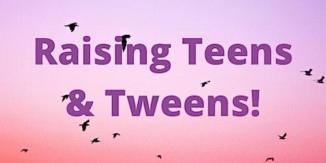 Raising Teens & Tweens tickets