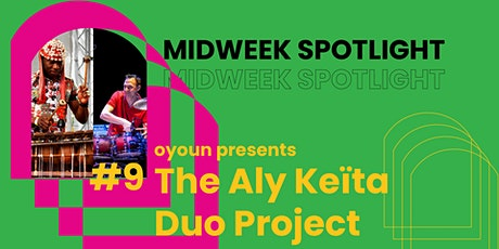 Midweek Spotlight #9 | The Aly Keïta Duo Project Tickets