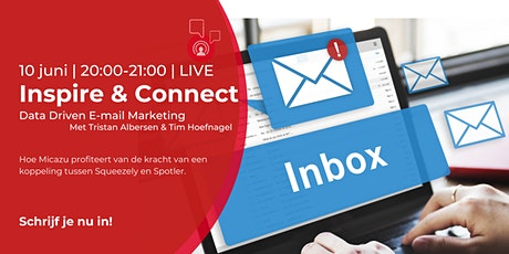 Inspire & Connect LIVE | 10 juni | Data Driven E-mail Marketing tickets