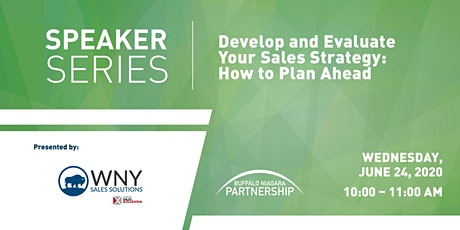 Speaker Series:   Develop & Evaluate Your Sales Strategy: How to Plan Ahead tickets
