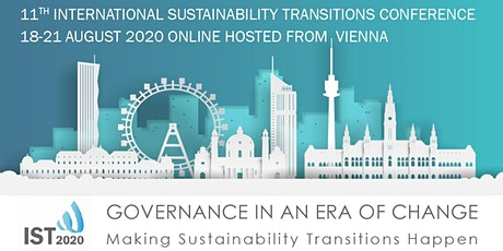 IST 2020  ONLINE- 11th International Sustainability Transitions Conference  Tickets