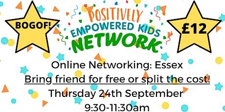 ONLINE ESSEX Positively Empowered Kids Network  September 2020 tickets