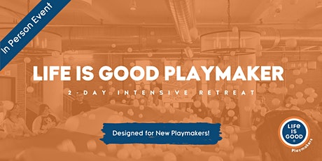 Playmaker 2-Day Intensive Retreat- December 2020 tickets