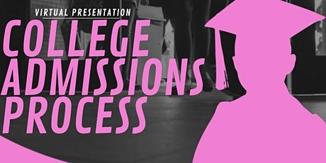 A Virtual Presentation: College Admissions Process tickets